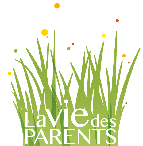 LA VIE DES PARENTS